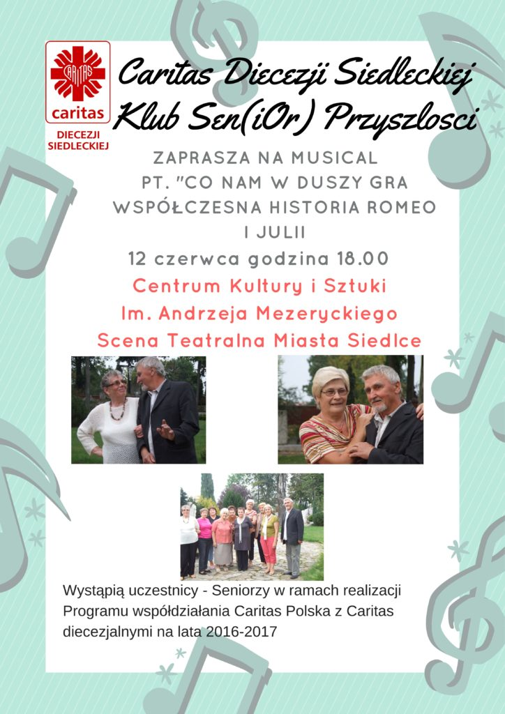 """Zaproszenie na musical pt. """"CO NAM W DUSZY GRA WSPÓŁCZESNA HISTORIA ROMEO I JULII"""""""