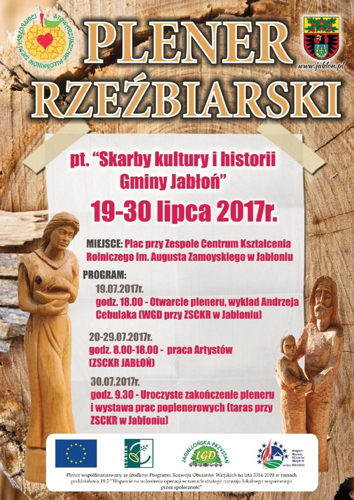 "Plener Rzeźbiarski pt. ""Skarby kultury i historii Gminy Jabłoń"" 19-30 lipca 2017"