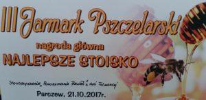 Relacja z III Jarmarku Pszczelarskiego